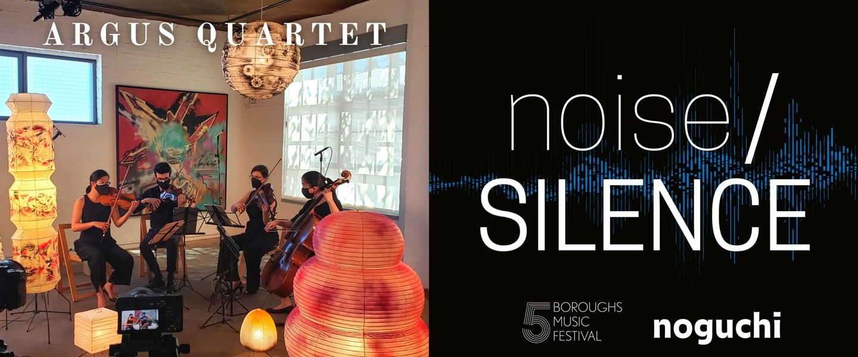 ARGUS QUARTET | noise/SILENCE